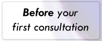 Before your first consultation
